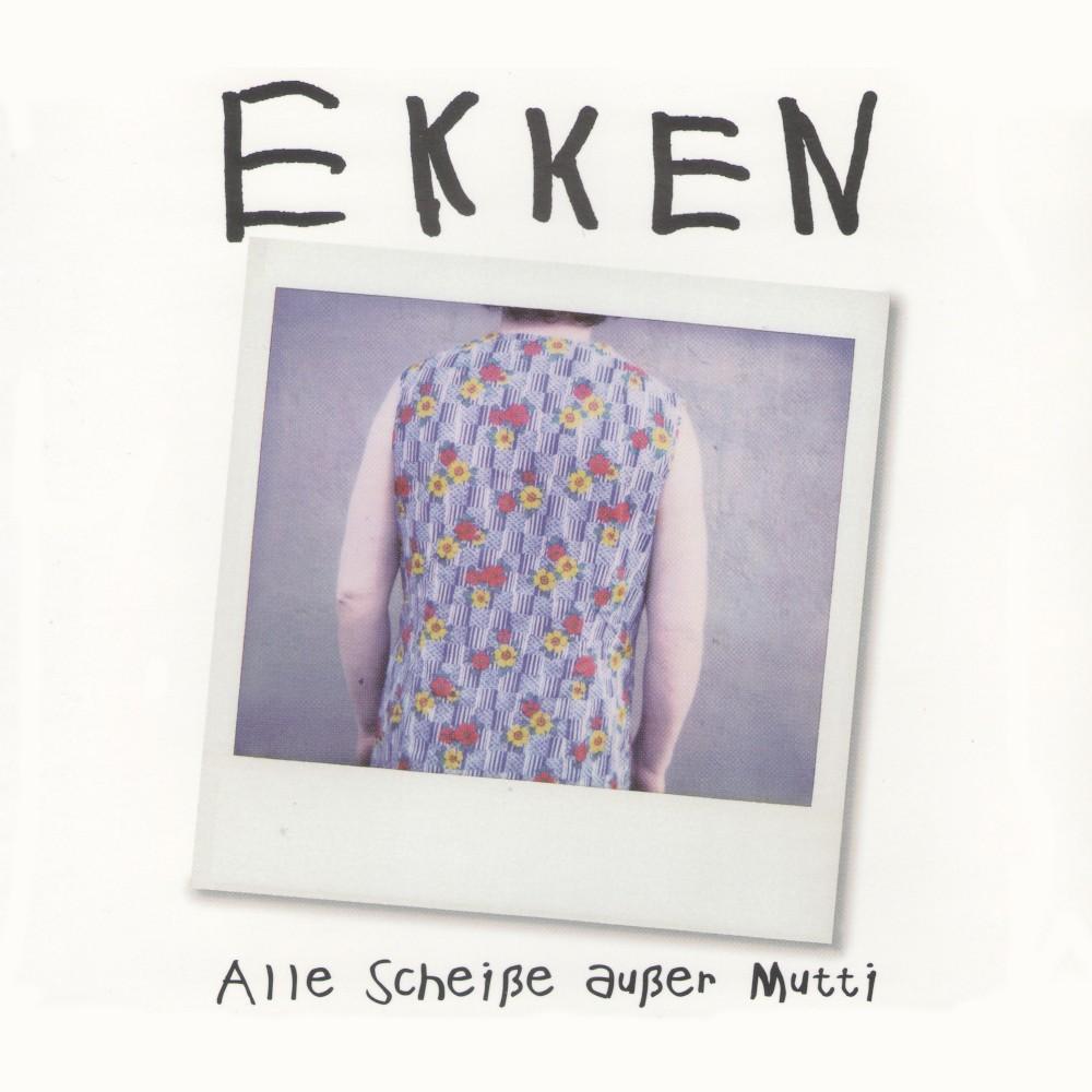 1995_Ekken – Alle Scheiße außer Mutti_Cover_1000x1000