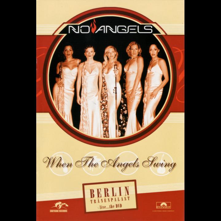 20021202_NoAngels–WhentheAngelsSwingDVD_Cover_1000x1000