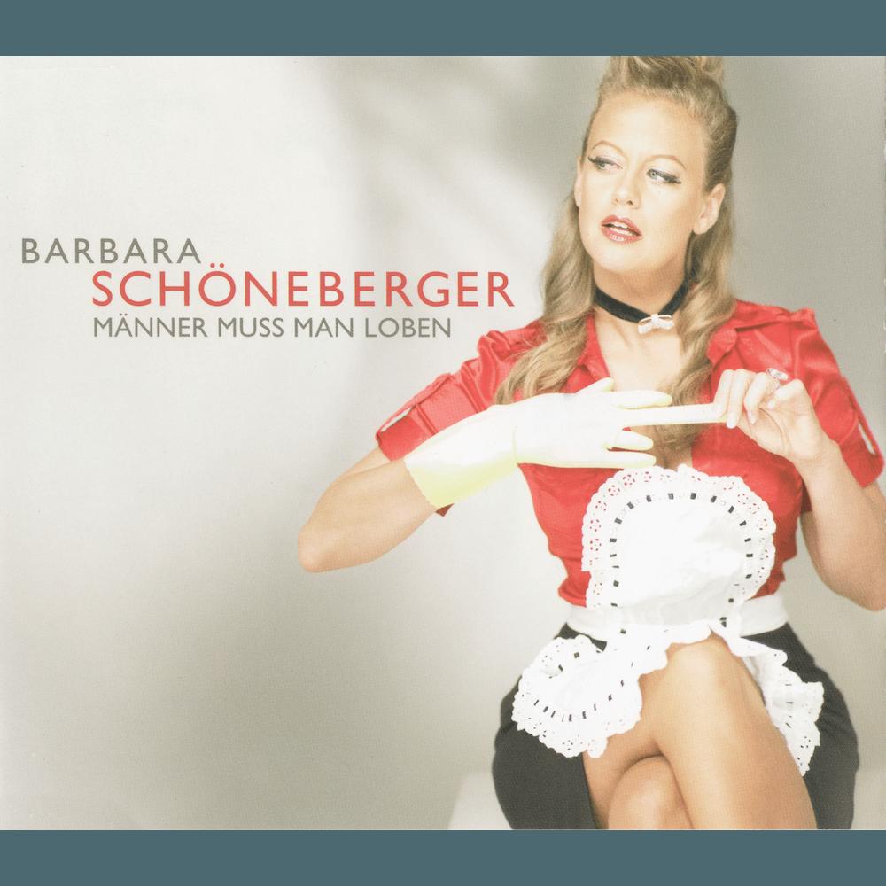 20071026_BarbaraSchöneberger–Männermussmanloben_Cover_1000x1000