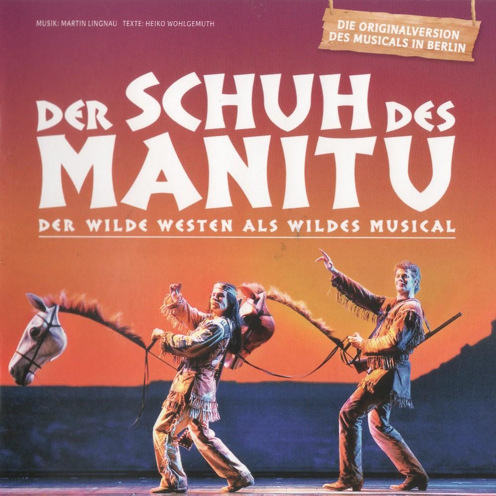 20090227_DerSchuhdesManitu–DerWildeWestenAlsMusical_Cover_1000x1000