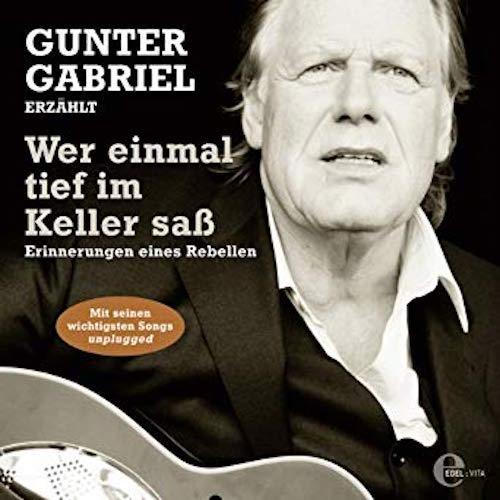 20091209_GunterGabriel–WereinmaltiefimKeller saß_Cover_500x500