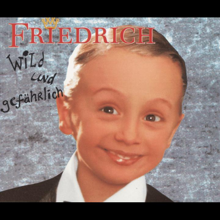 19970609_Friedrich – Wild und gefährlich_Cover_1000x1000