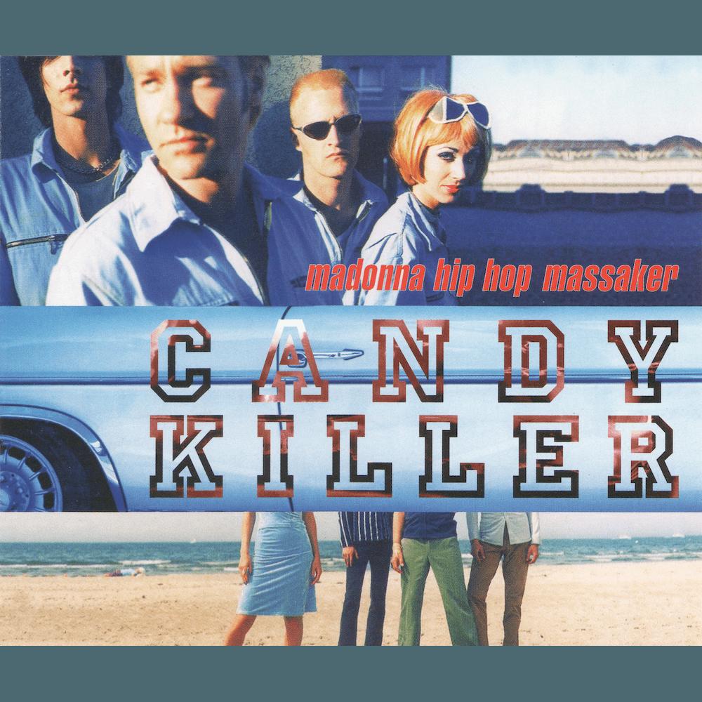 19970609_Madonna Hip Hop Massaker – Candykiller_Cover_1000x1000