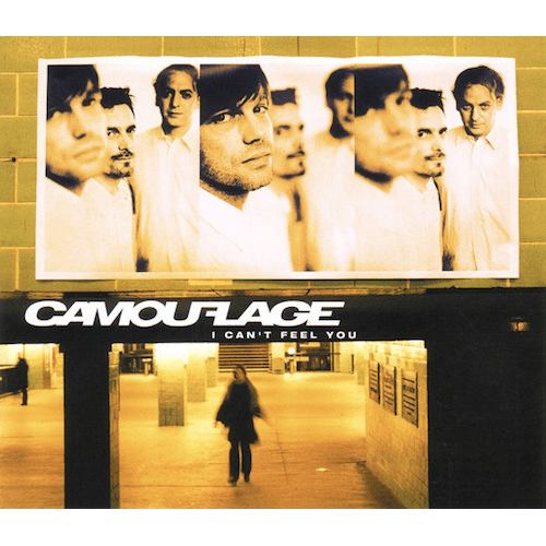 20030825_Camouflage–ICan'tFeelYou_Cover_500x500