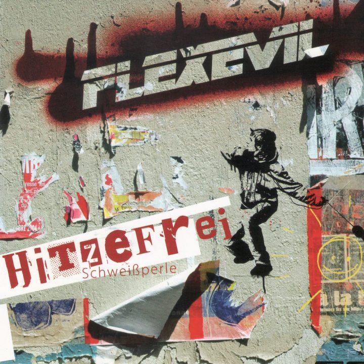 20050101_Flexevil_Hitzefrei_Cover_1000x1000